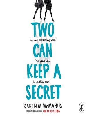 Two Can Keep a Secret by Karen McManus · OverDrive (Rakuten ...