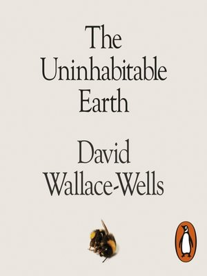 cover image of The Uninhabitable Earth
