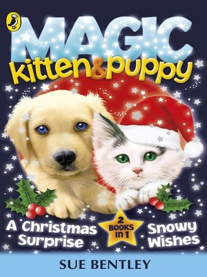 cover image of Magic Kitten & Magic Puppy