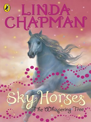 cover image of Sky Horses:  the Whispering Tree