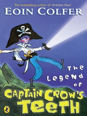 cover image of The Legend of Captain Crow's Teeth