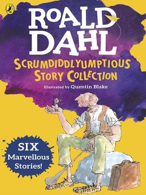 cover image of Roald Dahl's Scrumdiddlyumptious Story Collection