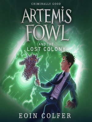 cover image of Artemis Fowl and the Lost Colony
