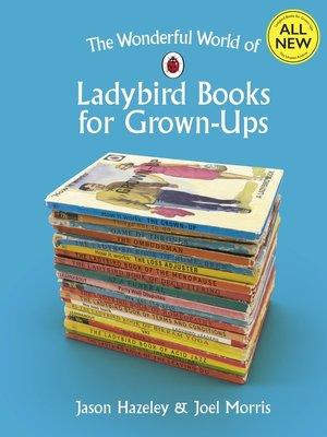 cover image of The Wonderful World of Ladybird Books for Grown-Ups