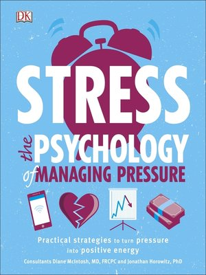 cover image of Stress the Psychology of Managing Pressure