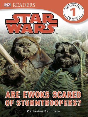 cover image of Star Wars: Are Ewoks Scared of Stormtroopers?