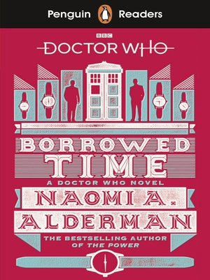 cover image of Doctor Who: Borrowed Time (ELT Graded Reader)