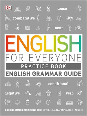 cover image of English for Everyone English Grammar Guide Practice Book