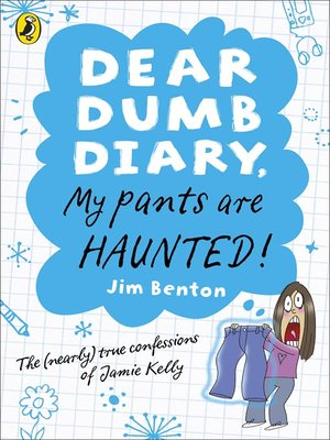 Dear dumb diary my pants are haunted by jim benton overdrive dear dumb diary my pants are haunted fandeluxe Choice Image