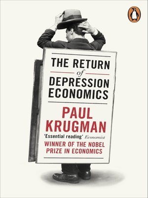 the return of depression economics essay Home macro economic notes and essays  economic growth  causes of recessions  essay on causes of recession  to the right and the economy will return.