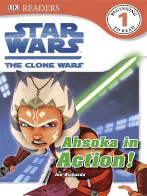 cover image of Star Wars: The Clone Wars: Ahsoka in Action!