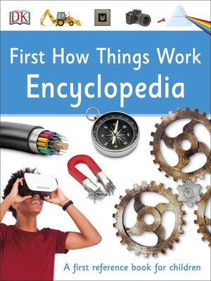 cover image of First How Things Work Encyclopedia