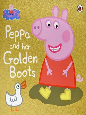 cover image of Peppa and Her Golden Boots