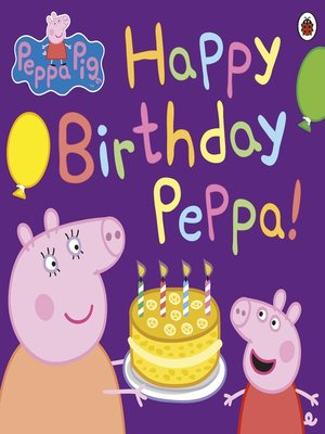 cover image of Happy Birthday Peppa!