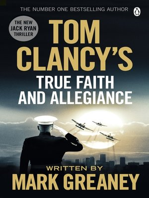 cover image of Tom Clancy's True Faith and Allegiance