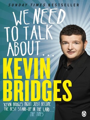 cover image of We Need to Talk About . . . Kevin Bridges