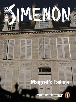 cover image of Maigret's Failure