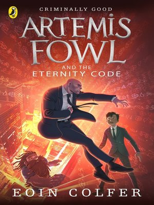cover image of Artemis Fowl and the Eternity Code
