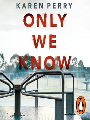 cover image of Only We Know