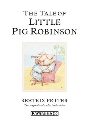 cover image of The Tale of Little Pig Robinson