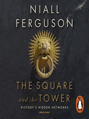 cover image of The Square and the Tower