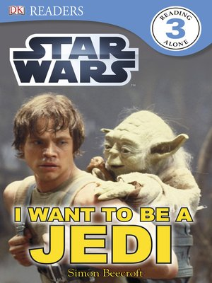 cover image of Star Wars: I Want to Be a Jedi
