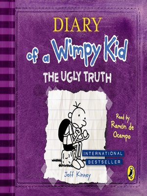 cover image of The Ugly Truth (Diary of a Wimpy Kid book 5)