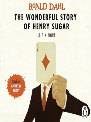 cover image of The Wonderful Story of Henry Sugar and Six More