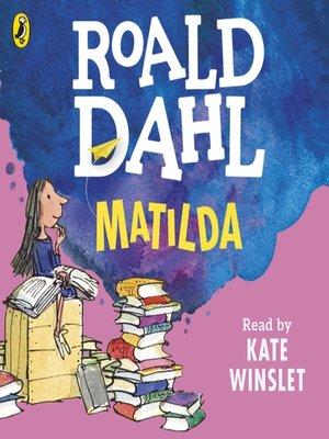 Matilda by Roald Dahl · OverDrive (Rakuten OverDrive