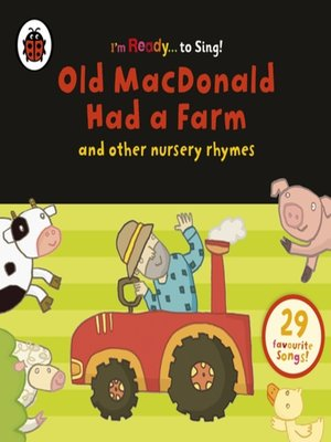 cover image of Old MacDonald Had a Farm and Other Classic Nursery Rhymes