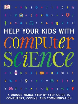 cover image of Help Your Kids with Computer Science