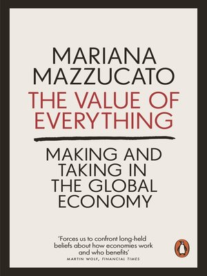 cover image of The Value of Everything