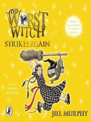 cover image of The Worst Witch Strikes Again
