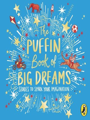 cover image of The Puffin Book of Big Dreams