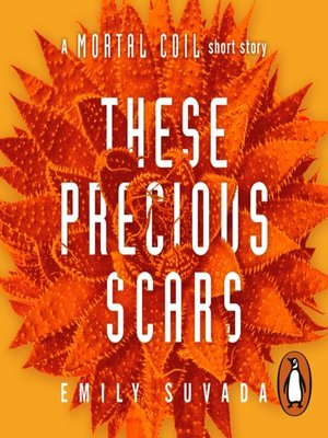 cover image of These Precious Scars