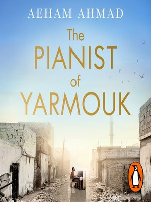 cover image of The Pianist of Yarmouk