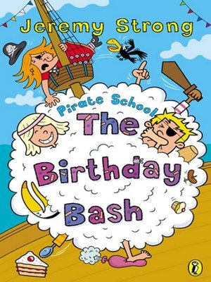 cover image of Pirate School:  the Birthday Bash