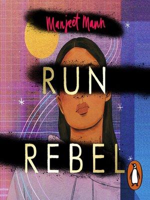 cover image of Run, Rebel