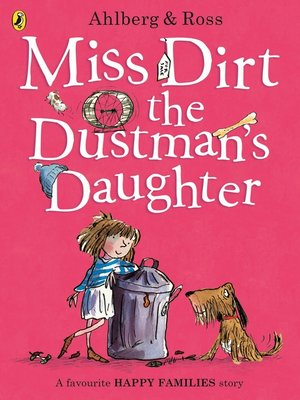 cover image of Miss Dirt the Dustman's Daughter