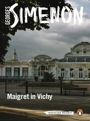 cover image of Maigret in Vichy
