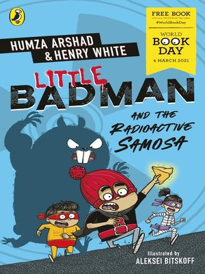 cover image of Little Badman and the Radioactive Samosa