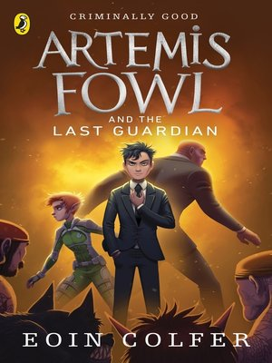 cover image of Artemis Fowl and the Last Guardian