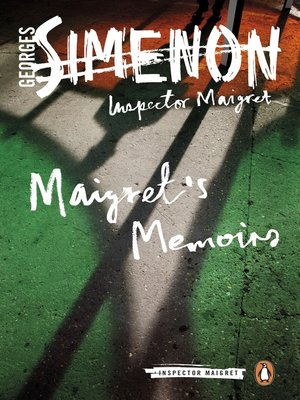 cover image of Maigret's Memoirs