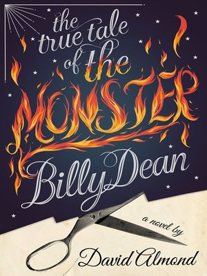 cover image of The True Tale of the Monster Billy Dean