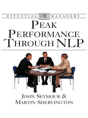 cover image of Peak Performance Through NLP