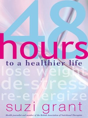cover image of 48 Hours to a Healthier Life