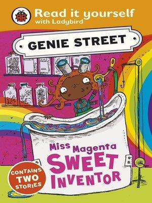 cover image of Miss Magenta, Sweet Inventor:   Genie Street