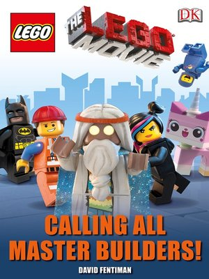 cover image of The LEGO® Movie: Calling All Master Builders!