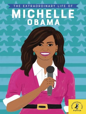 cover image of The Extraordinary Life of Michelle Obama