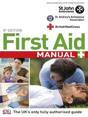 first aid manual 9th edition by british red cross society rh overdrive com first aid manual 10th edition ebay first aid manual 5th edition